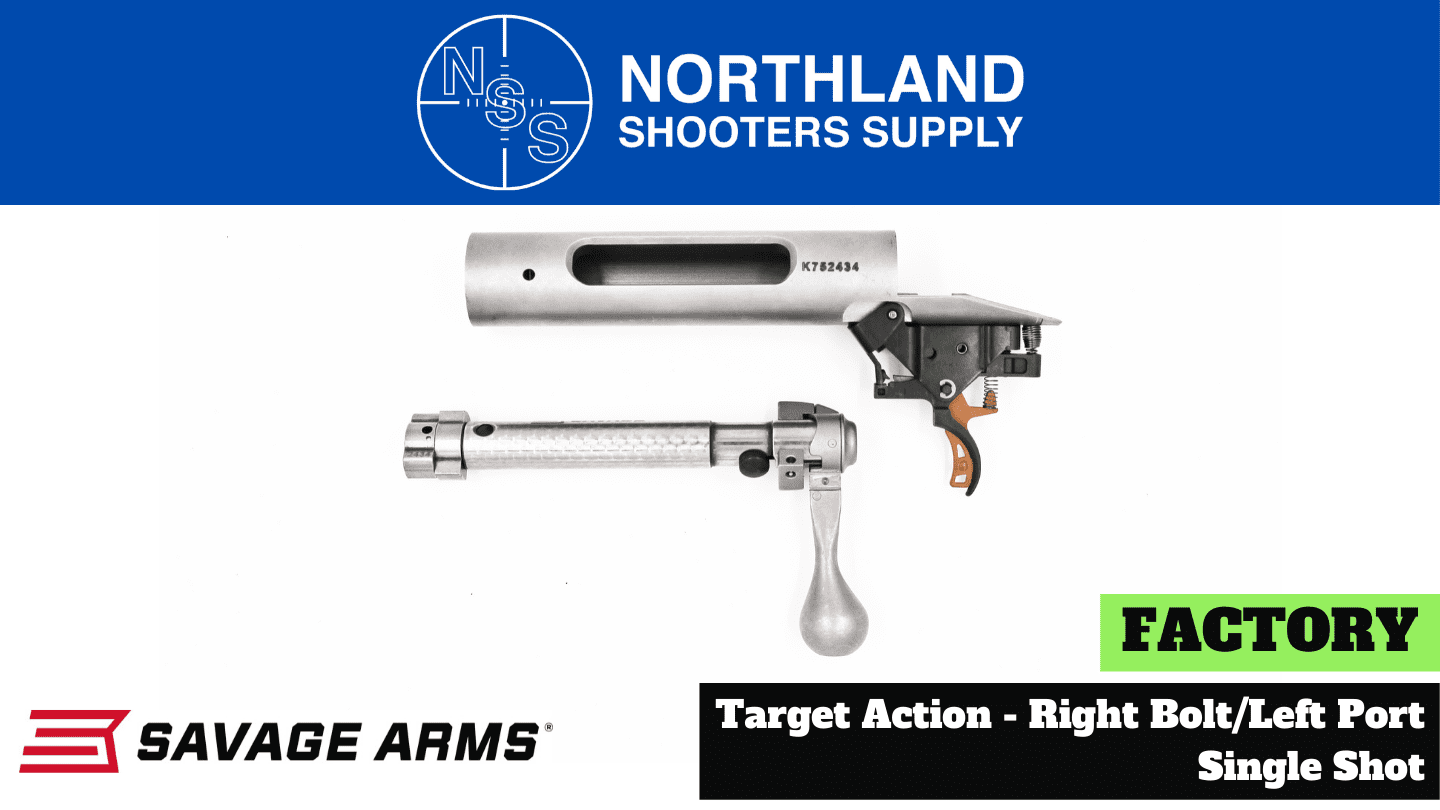 Northland Shooters Supply (NSS) has Savage Factory Actions