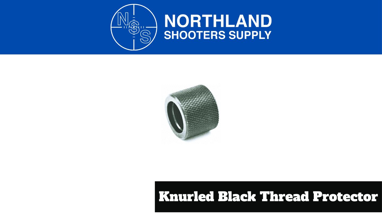 Knurled Black Thread Protector