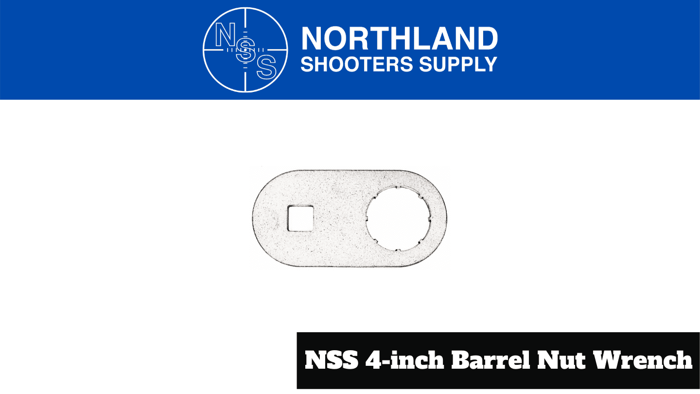 Northland Shooters Supply NSS 4-Inch Barrel Nut Wrench