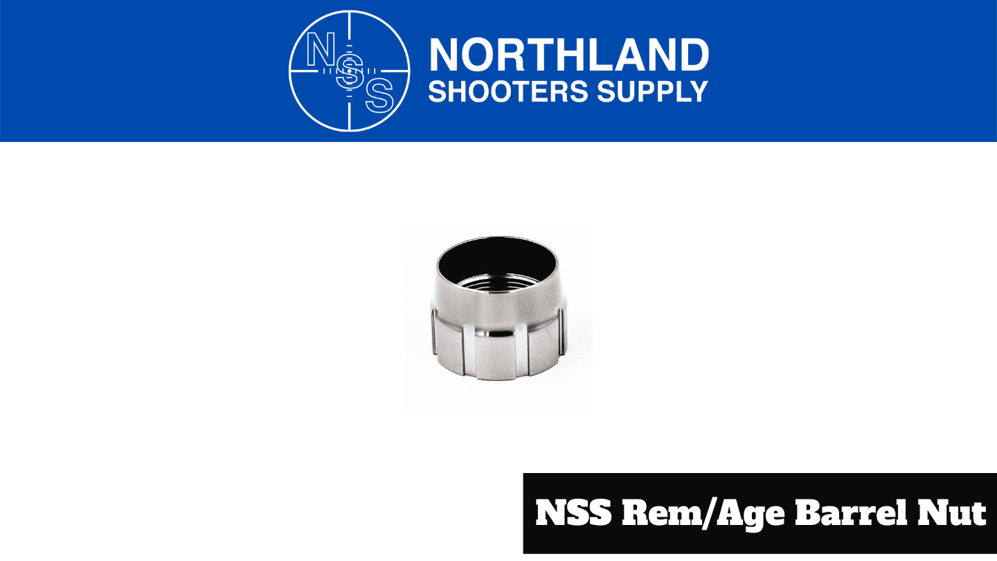 Northland Shooters Supply NSS Rem/Age Barrel Nut