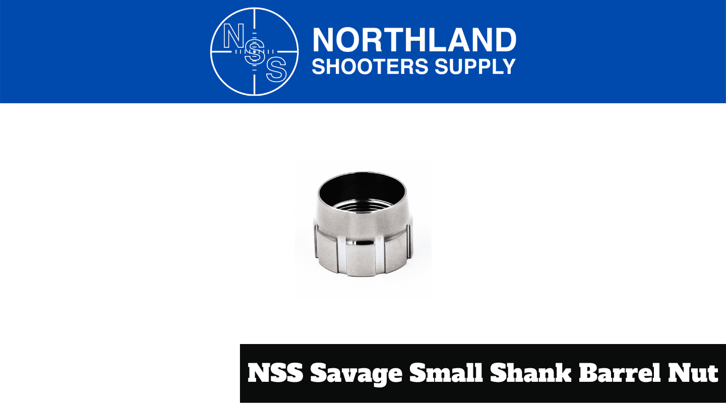 Northland Shooters Supply NSS Small Shank Barrel Nut