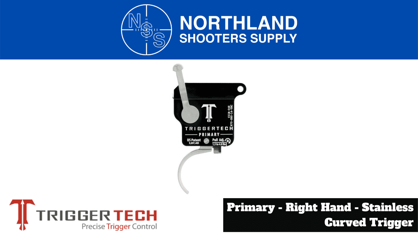 Northland Shooters Supply (NSS) has TriggerTech Primary Right Hand Stainless Curved Trigger