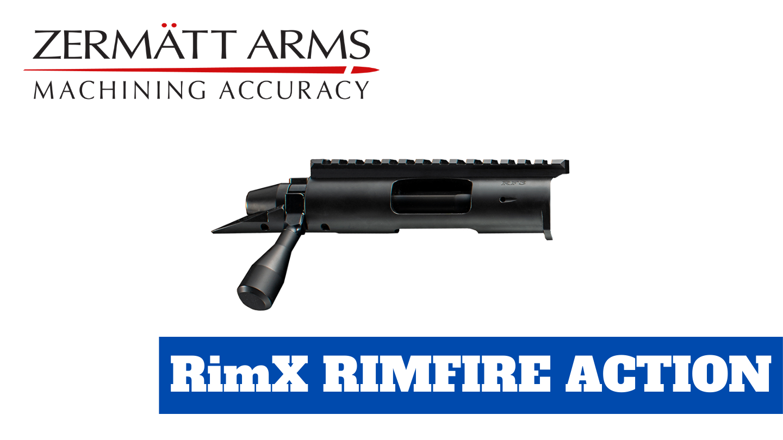Northland Shooters Supply has Zermatt Arms RimX Rimfire Actions